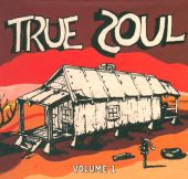 True Soul, Vol. 1: Deep Sounds from Left of Stax