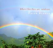 Where I Live There Are Rainbows... Live Hawaiian Concert