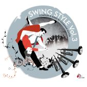 Swing Style, Vol. 3: Swing Beats For Dancing Feets
