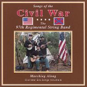 Songs of the Civil War: Marching Along, Vol. 6