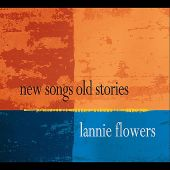 New Songs Old Stories