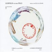 Leopold van der Pals: Works for Cello and Piano