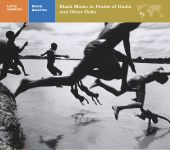 Latin America: South America - Black Music in Praise of Oxala and Other Gods