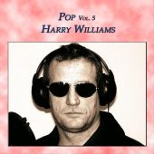 Pop, Vol. 5: Harry Williams