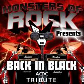 Monsters of Rock Presents: Back in Black [Musical Tribute to AC/DC]