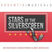 Essential Musicals: Stars of the Silver Screen - 80 Classic Tracks