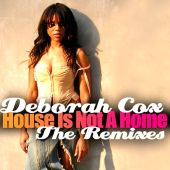 House Is Not a Home: The Remixes