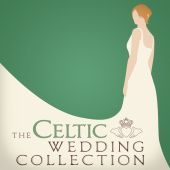 The Celtic Wedding Collection