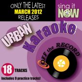 March 2012 Urban Hits Karaoke (R&B, Hip Hop)