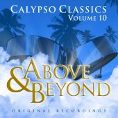 Above and Beyond: Calypso Classics, Vol. 10