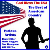 God Bless the U.S.A.: The Best of American Country, Volume Two