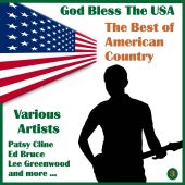God Bless the U.S.A.: The Best of American Country, Volume Three