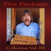 The Package: Don Francisco Collection, Vol. 3