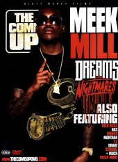 Come Up: Dreams and Nightmares
