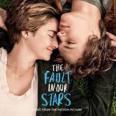 The Fault in Our Stars [Original Motion Picture Soundtrack]