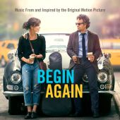 Begin Again: Music from and Inspired by the Original Motion Picture