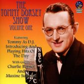 The Tommy Dorsey Show, Vol. 1