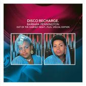 Disco Recharge: Out of the Darkest Night