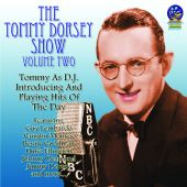 Tommy Dorsey Show, Vol. 2