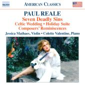 Paul Reale: Seven Deadly Sins; Celtic Wedding; Holiday Suite; Composers' Reminiscences