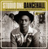 Soul Jazz Records Presents Studio One Dancehall: Sir Coxsone In the Dance: the Foundation Sound