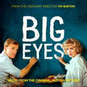 Big Eyes: Music from the Original Motion Picture