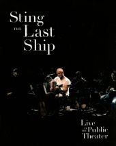 The Last Ship: Live at the Public Theater [Video]