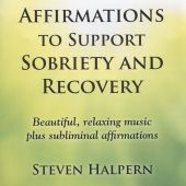 Affirmations to Support Sobriety and Recovery