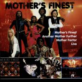 Mother's Finest/Another Mother Further/Mother Factor/Live