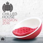 Ministry of Sound: Chilled House Session 2016