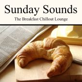 Sunday Sounds: The Breakfast Chillout Lounge