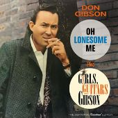 Oh Lonesome Me/Girls, Guitars, and Gibson