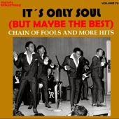 It's Only Soul (But Maybe the Best), Vol. 4 - Chain of Fools... and More Hits