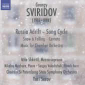 Georgy Sviridov: Russia Adrift; Snow is Falling; Music for Chamber Orchestra