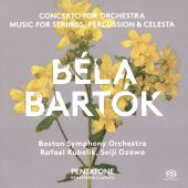 Béla Bartók: Concerto for Orchestra; Music for Strings, Percussion & Celesta