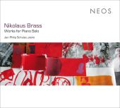 Nikolaus Brass: Works for Piano Solo