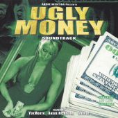 Ugly Money