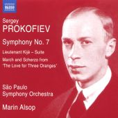 """Sergey Prokofiev: Symphony No. 7; Lieutenant Kijé - Suite; March and Scherzo from """"The Love for Three Oranges"""""""