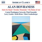 Alan Hovhaness: Suite for Band; October Mountain; The Ruins of Ani