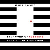 The Sound of Surprise: Live at the Side Door