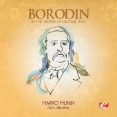 Borodin: In the Steppes of Central Asia