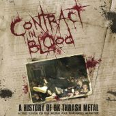 Contract in Blood: A History of U.K. Thrash Metal