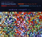 From the Early 20th...: Ives, Nielsen, Enescu, Schoenberg