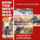 How the West Was Won [Original Motion Picture Soundtrack]