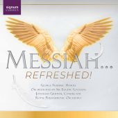 Messiah... Refreshed!
