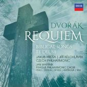 Dvořák: Requiem; Biblical Songs; Te Deum