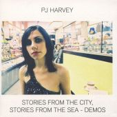 Stories From the City, Stories From the Sea: The Demos