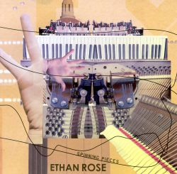 Ethan Rose: Spinning Pieces