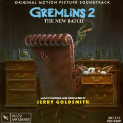 Gremlins 2: The New Batch [Original Motion Picture Soundtrack]