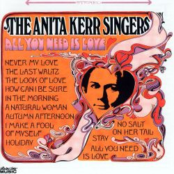 The Anita Kerr Singers - All You Need Is Love